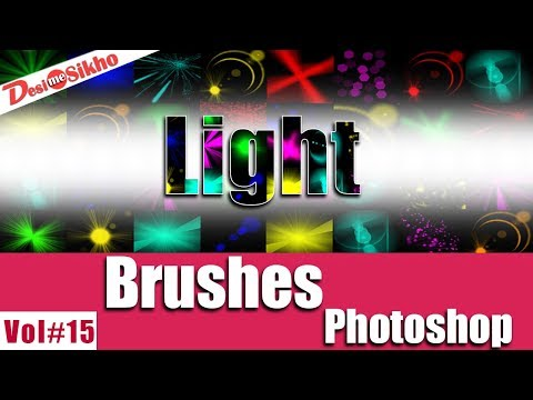 Light Brushes Effect For Photoshop Download Free Vol#15 [desimesikho] 2018