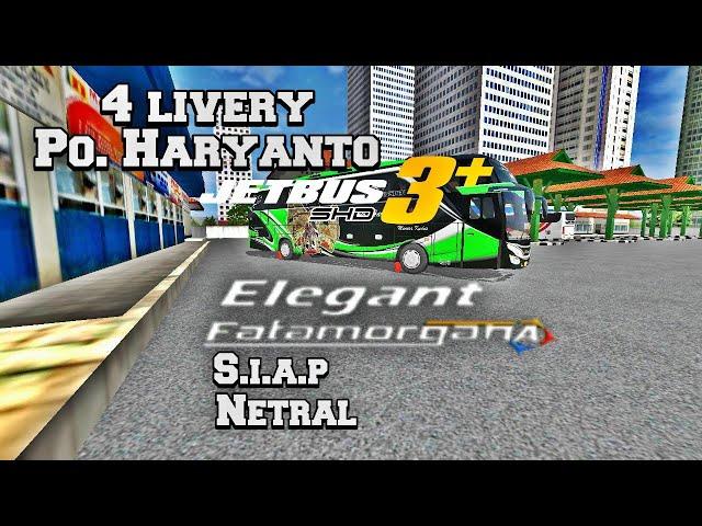 4 livery PO.HARYANTO JETBUS 3+ SHD | #bagibagiliverybussid