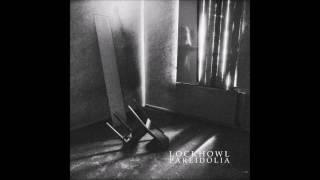 Lock Howl - Pareidolia (Full Album)
