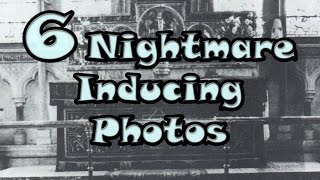 6 Nightmare Inducing Photos - GloomyHouse