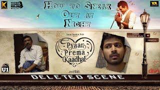 How to Sneak Out at Night | Pyaar Prema Kaadhal Deleted Scene | Harish Kalyan, Raiza | Yuvan | Elan