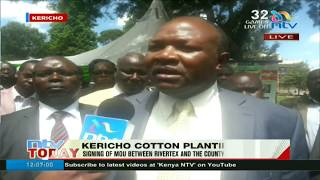 Kericho county, Rivatex sign MoU on cotton planting to empower farmers