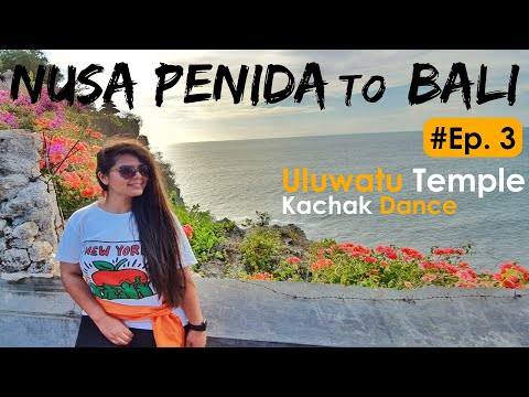 Bali Day 3 | Now I know how Diamond beach got its name | Exploring Uluwatu temple (Kachak dance)
