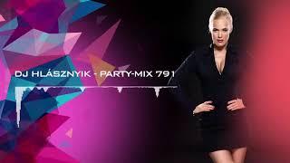 Dj Hlásznyik - Party-mix #791 [Deep, House, Vocal House, Club, Minimal, Minimal techno mix]