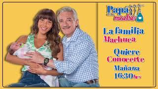 La familia Machuca quiere conocerte | Papá a toda madre |Televisa