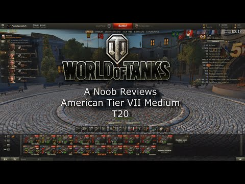 World of Tanks: A Noob's Review - T20 American Tier VII Medium