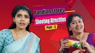 Pandian Stores September Schedule Part -2  Shooting Atrocities  Hema&#39s Diary