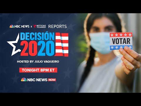 NBC News x Noticias Telemundo Reports Present Decisión 2020
