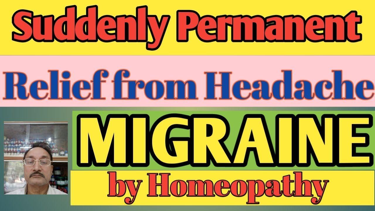 Migraine | headache | Homeopathic medicine for migraine headache | आधा शीशी दर्द का इलाज