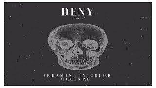 Deny ft Andra Rexhepi -  Premtimet  (Dreamin In Color Mixtape)