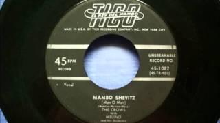 CROWS - (with Melino & His Orchestra) - Mambo Shevitz  - TICO 1082 - 4/54