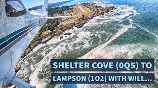 Will and I fly from Shelter Cove (0Q5) to Lampson Field (1O2)...