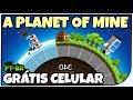 A Planet of Mine GRÁTIS PRA CELULAR Colonizando o Universo Gameplay em Português