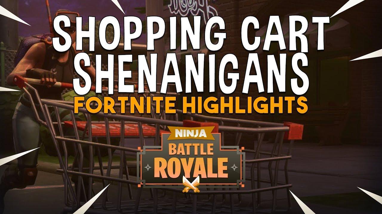 Shopping Cart Shenanigans! - Fortnite Battle Royale Highlights - Ninja