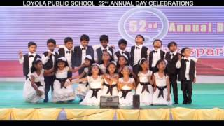 Repeat youtube video Loyola Public School Celebrations 2016 Part-2