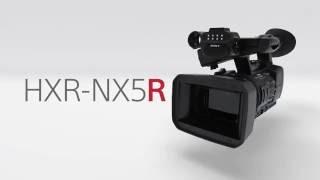 HXR-NX5R Introduction
