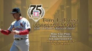 Tony LaRussa Elected to the Baseball Hall of Fame Class of 2014