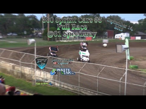 (360) Sprint Cars #19, Full Race, 81 Speedway, 09/14/19