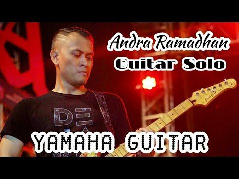 [INSTRUMENTAL] ANDRA RAMADHAN GUITAR SOLO | YAMAHA GUITAR ...