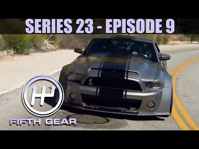 Fifth Gear: Series 23 Episode 9 - Full Episode
