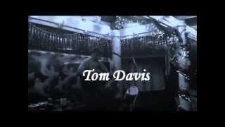 Tom Davis performing Dedication