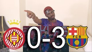 Girona Vs FC Barcelona 0-3 ● Reaction