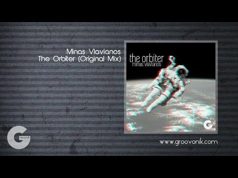 Minas Vlavianos  The Orbiter Original Mix Groovonik Records
