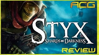 """Styx Shards of Darkness Review """"Buy, Wait for Sale, Rent, Never Touch?"""""""
