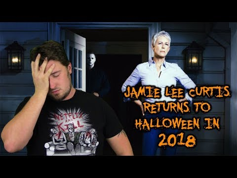 Jamie Lee Curtis Returns to Halloween in 2018