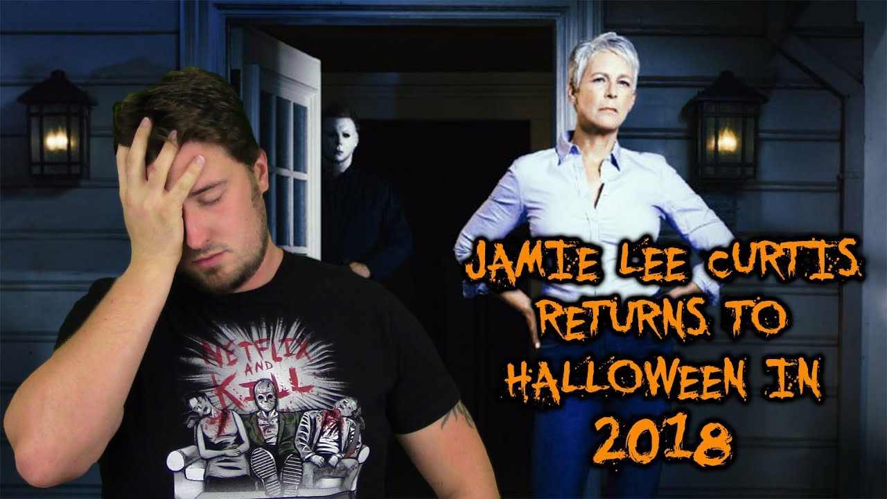 Halloween reboot release date announced, Jamie Lee Curtis to return