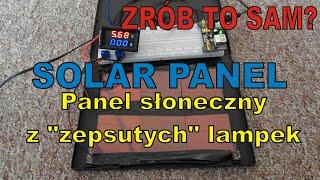 """ZRÓB TO SAM? - Solar Panel - Panel słoneczny z """"zepsutych"""" lampek ogrodowych"""