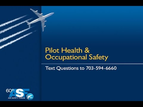 60th ALPA Air Safety Forum - Pilot Health & Occupational Safety
