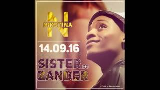 Nicotina KF - Sister do Zander