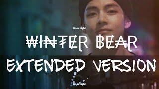 ||Winter Bear by V|| Extended Longer Version