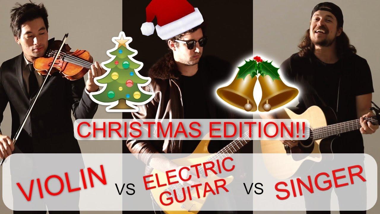 EXCITING VIOLIN vs ELECTRIC GUITAR vs SINGER - FELIZ NAVIDAD 2017 CHRISTMAS  EDITION