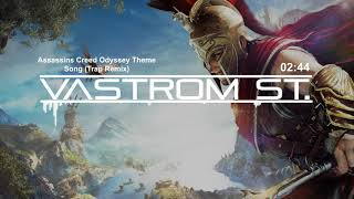 Assassins Creed Odyssey Theme Song (TRAP REMIX)
