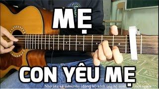 [Guitar hướng dẫn] Mẹ - Khởi My - Quách Beem