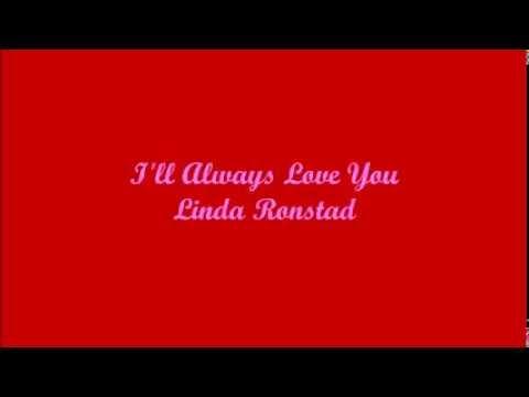 I'll Always Love You (Yo Siempre Te Amaré) - Linda Ronstadt (Lyrics - Letra)