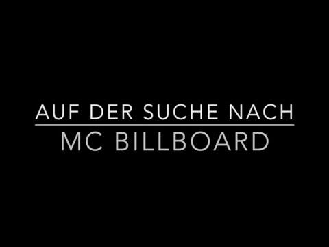 The Billboard MCs - Die Suche nach MC Billboard Teil I