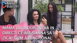 Puterea dragostei-Mama lui Jador, intra in direct! Ce are Simina sa ii zica Cum a reaction ...