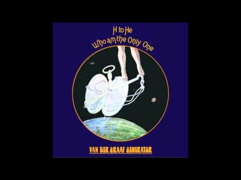 Van der Graaf Generator - H to He, Who Am the Only One (Full Album)