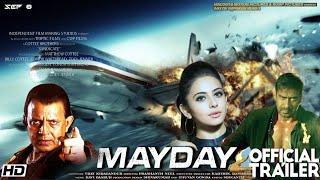MayDay Movie Official Trailer Ajay Devgan ! Rakul Preet Singh ! Mithun Chakravarti