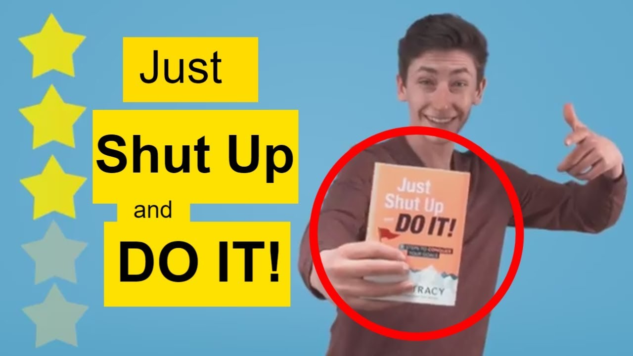 7beae787956f4 Just Shut Up and DO IT book review - YouTube