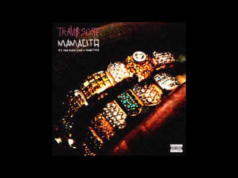 Travis Scott ft. Rich Homie & Young Thug - Mamacita (Slowed Down)