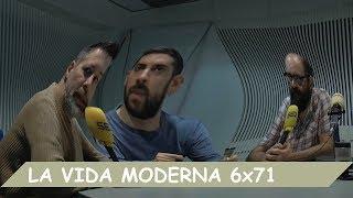 La Vida Moderna | 6x71 | Gran Vía 32
