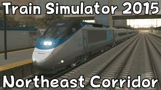 Train Simulator 2015: Amtrak Acela Express on Northeast Corridor