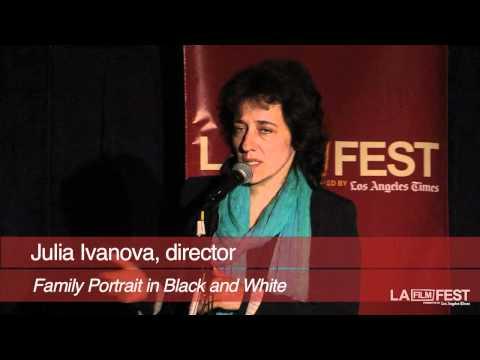 2011 LA Film Fes: Family Portrait in Black and White