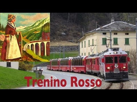 TRENINO ROSSO DEL BERNINA & Poschiavina.