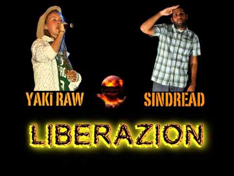SINDREAD ft. YAKI RAW - LIBERAZION