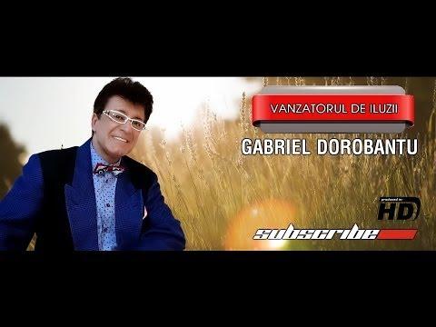 Gabriel Dorobantu Vanzatorul de iluzii